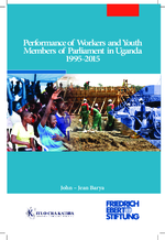 Performance of workers and youth members of parliament in Uganda 1995 - 2015