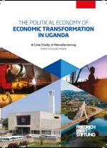 The political economy of economic transformation in Uganda